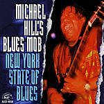 Michael Hills Blues Mob New York State Of Blues