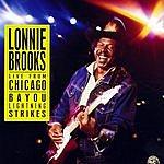 Lonnie Brooks Live From Chicago- Bayou Lightning Strikes