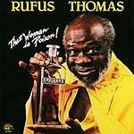 Rufus Thomas That Woman Is Poison!