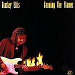 Tinsley Ellis Fanning The Flames