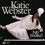 Katie Webster No Foolin'!