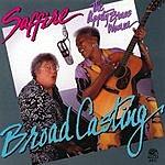 Saffire- The Uppity Blues Women Broad Casting