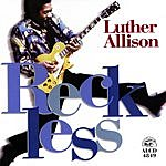 Luther Allison Reckless