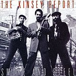 The Kinsey Report Smoke And Steel