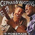 Cephas & Wiggins Homemade