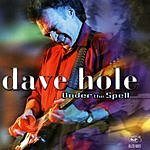 Dave Hole Under The Spell