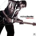 Michael Burks Make It Rain
