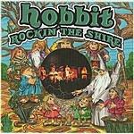 Hobbit Rockin' The Shire
