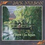 Jack Neilson Here I Go Again