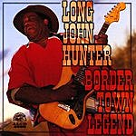 Long John Hunter Border Town Legend