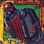 C.J. Chenier & The Red Hot Louisiana Band The Big Squeeze