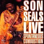 Son Seals Live - Spontaneous Combustion