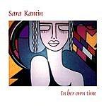 Sara Kamin In Her Own Time