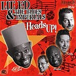 Lil' Ed & The Blues Imperials Heads Up!