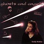 Sandy Andina Ghosts & Angels