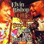Elvin Bishop That's My Partner!
