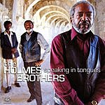 The Holmes Brothers Speaking In Tongues