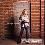 Laura Sawosko Piecing It Together