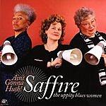 Saffire- The Uppity Blues Women Ain't Gonna Hush!