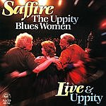 Saffire- The Uppity Blues Women Live & Uppity