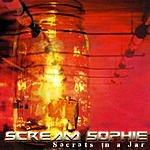 Scream Sophie Secrets In A Jar