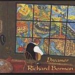 Richard Berman Dreamer