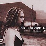 Rebecca Austin Waking Up