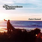 The Sascha Jacobsen Quintet Outer Sunset