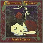 Christopher Sharratt Petals & Thorns