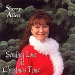 Sherry Allen Sending Love At Christmas Time