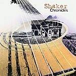 Shaker Chronicles