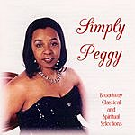 Peggy Lee Brown Simply Peggy: Sings Broadway, Classical And Spiritual Selections