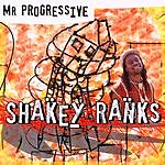 Shakey Ranks Mr. Progressive