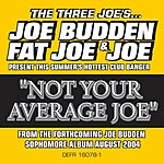 Joe Budden Not Your Average Joe