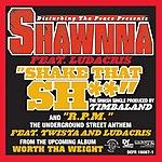Shawnna Shake That Sh**
