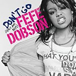 Fefe Dobson Don't Go (Girls and Boys)