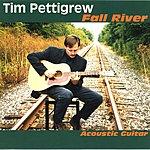 Tim Pettigrew Fall River