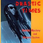 Patrick Mystery & Mystery System Dractic Times