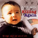 Peter Kwiek Killing Again