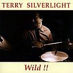 Terry Silverlight Wild!!