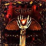 Shiver Under Skin