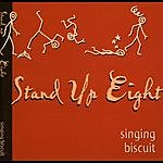 Stand Up Eight Singing Biscuit