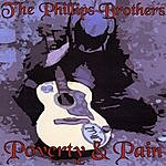 The Phillips Brothers Poverty & Pain
