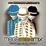 The Shadow Masters Mega Maxi Mix