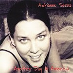 Adrianne Serna Another Day In America