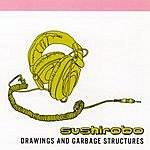 SushiRobo Drawings & Garbage Structures