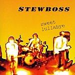 Stewboss Sweet Lullabye