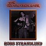 Robb Strandlund The Starvation Cafe