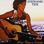 Stephanie Teel More Than A Dream