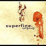 Superfine Unsound